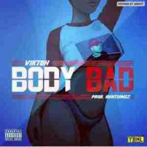 Viktoh - Body Bad